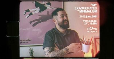 """Плакат """"My Minimalistic Exaggerations"""" """"Тази изложба олицетворява две неща - години еволюция и установяването на един нов жанр наречен... Стефан Стефанов. Приветствам те, приятелю!"""""""